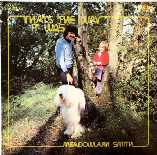 Meadowlark Smith ‎- Thats The Way It Was (LP) (Signed) (VG-/G++)